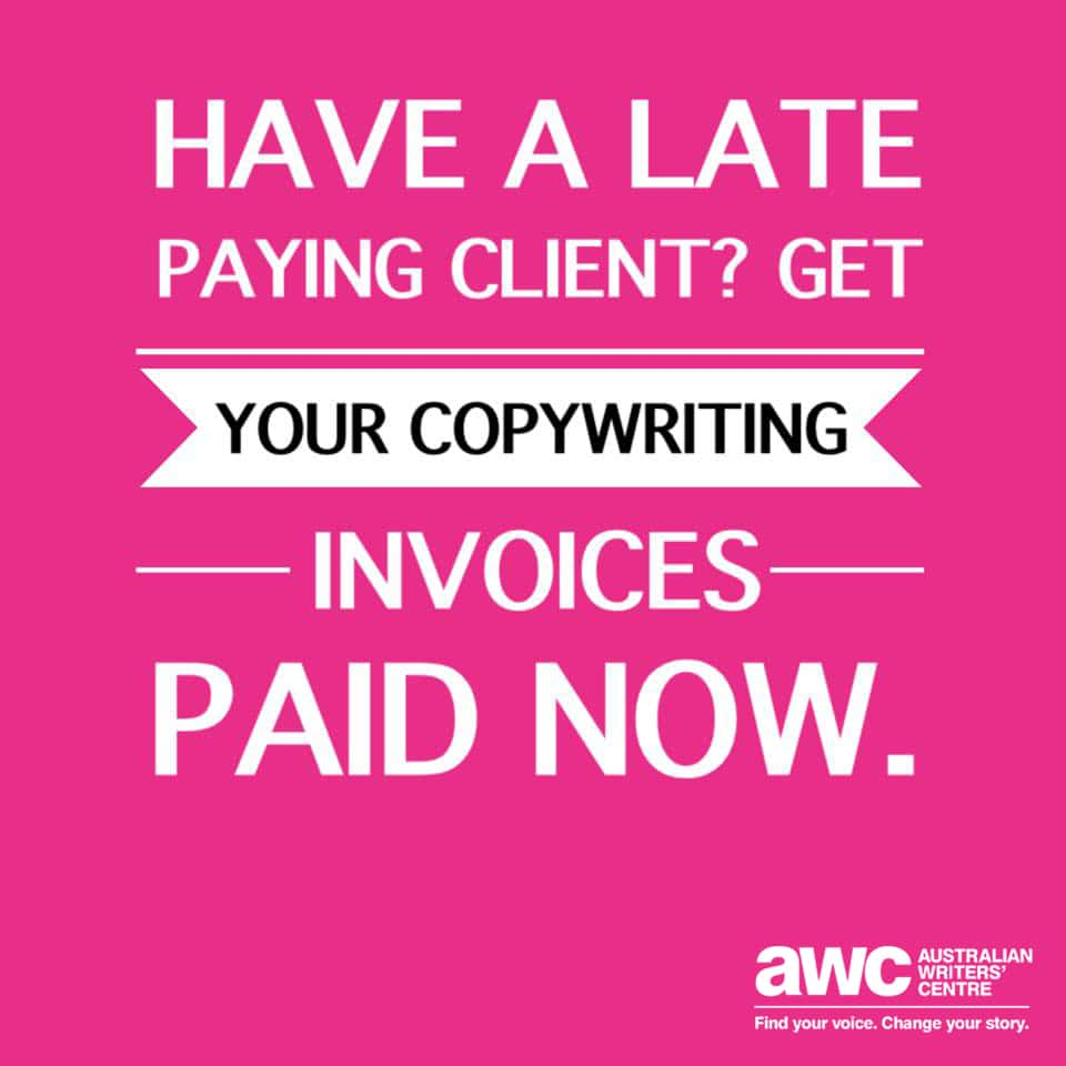 """Pink square with the quote """"Have a late paying client? Get your copywriting invoices paid now"""""""