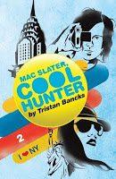 Mac Slater, Coolhunter 2