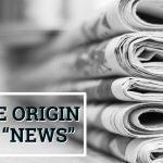 "Q&A: The origin of ""news"""