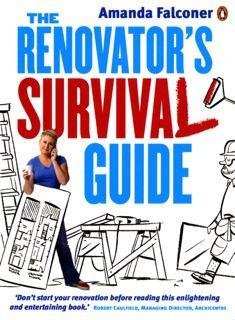 The Renovator's Survival Guide