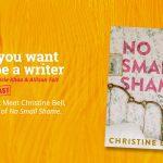 Ep 332 Meet Christine Bell, author of 'No Small Shame'.