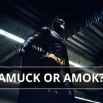 Q&A: Amuck or amok?