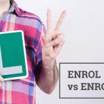 Q&A: Enrol vs enroll