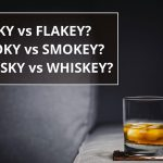 Q&A: Flaky vs flakey, smoky vs smokey and whisky vs whiskey