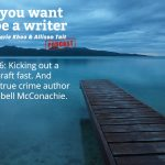 Ep 226 Meet true crime writer Campbell McConachie, author of 'The Fatalist'