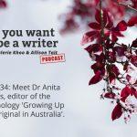 Ep 234 Meet Dr Anita Heiss, editor of the anthology 'Growing Up Aboriginal in Australia'