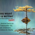Ep 235 Animal farts on the NYT bestseller list. And meet children's author Deborah Abela.