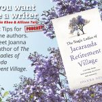 Ep 256 Meet Joanna Nell, author of 'The Single Ladies of Jacaranda Retirement Village'
