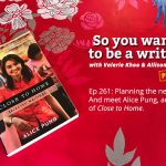 Ep 261 We chat to Alice Pung, author of 'Close to Home'
