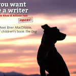 Ep 272 We chat to Bren MacDibble, author of children's book 'The Dog Runner'