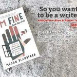Ep 277 Meet AWC alumna Megan Blandford, author of 'I'm Fine (and other lies)'