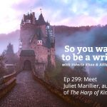 Ep 299 Meet Juliet Marillier, author of 'The Harp of Kings'