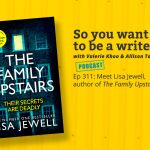 Ep 311 Meet Lisa Jewell, author of the 'The Family Upstairs'.