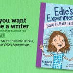 Ep 318 Meet AWC alumna Charlotte Barkla, author of 'All Bodies Are Good Bodies' and 'Edie's Experiments'.