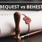 Q&A: Bequest vs behest