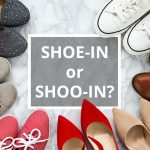 Q&A: Shoe-in or shoo-in?