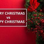 Q&A: Merry Christmas vs Happy Christmas