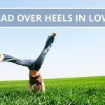 Q&A: Head over heels in love?