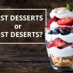 Q&A: Just desserts or just deserts?