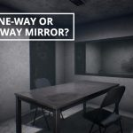 Q&A: One-way or two-way mirror?