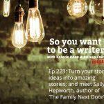 Ep 223 Meet Sally Hepworth, author of 'The Family Next Door'