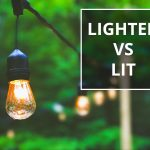 Q&A: Lighted vs lit
