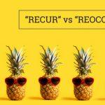 Q&A: Recur vs reoccur