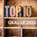 Top 10 Q&As of 2020