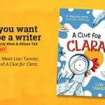 Ep 369 Meet Lian Tanner, author of 'A Clue for Clara'.