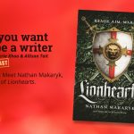 Ep 371 Meet Nathan Makaryk, author of 'Lionhearts'.