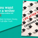 Ep 377 Meet Ceridwen Dovey, author of 'Life After Truth'.